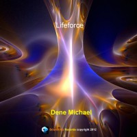 Dene Michael - LifeForce